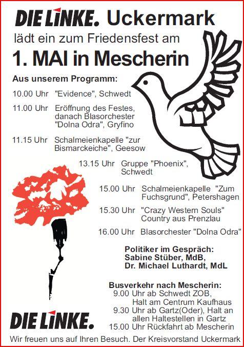 1. Mai 2013 in Mescherin: Auch in diesem Jahr erwartet die Besucher wieder ein politisch-kulturelles Programm. Organisiert von der Partei DIE LINKE in der Uckermark